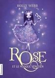 Holly Webb - Rose Tome 3 : Rose et le masque vénitien.