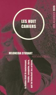 Holoneida Studart - Les huit cahiers.