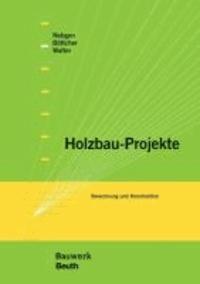 Holzbau-Projekte - Berechnung und Konstruktion.