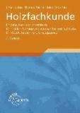Holzfachkunde - Ein Lehr-, Lern- und Arbeitsbuch für Tischler/Schreiner, Holzmechaniker und Fachkräfte für Möbel-, Küchen- und Umzugsservice.
