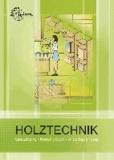 Holztechnik - Gestaltung, Konstruktion, Arbeitsplanung.