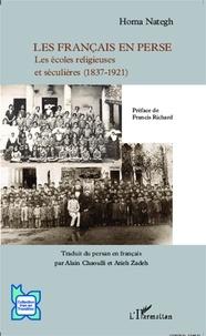 Homa Nategh - Les Français en Perse - Les écoles religieuses et séculières (1837-1921).