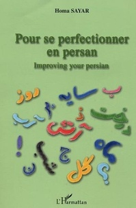 Homa Sayar - Pour se perfectionner en persan.
