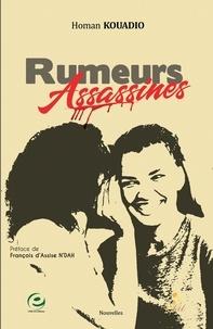 Homan Kouadio - Rumeurs assassines.