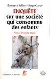 Homayra Seillier et Serge Garde - Enquête sur une société qui consomme des enfants. 1 DVD