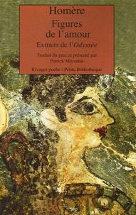 Ucareoutplacement.be Figures de l'amour - Extraits de l'Odyssée, édition bilingue français/grec Image