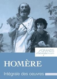 Homère et  GrandsClassiques.com - Homère - Intégrale des œuvres.