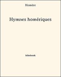 Homère - Hymnes homériques.