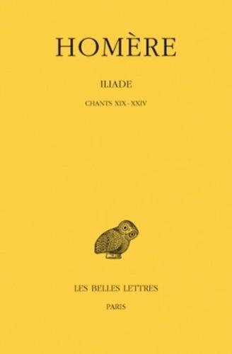 Homère - Iliade - Tome 4, Chants 19 à 24.