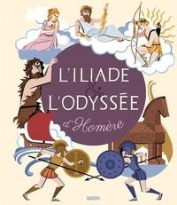 Homère et Céline Potard - L'Iliade et l'Odyssée.