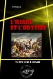 Homère - L'Iliade et l'Odyssée.