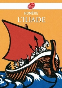 Homère - L'Iliade - Texte abrégé.