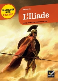Homère - L'Iliade (VIIe siècle av. J.-C.).