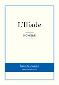 L'Iliade - Homère - Format ePub - 9782806240583 - 0,99 €