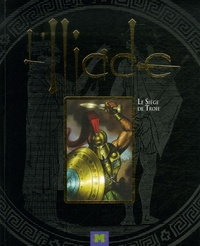 LIliade - Le Siège de Troie.pdf