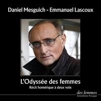 Homère et Daniel Mesguich - L'odyssée des femmes - Récit homérique à deux voix.