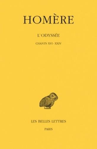 Homère - L'Odyssée - Tome 3, Chants XVI-XXIV.