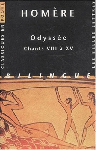 Homère - Odyssée - Chants VIII à XV, édition bilingue français-grec.