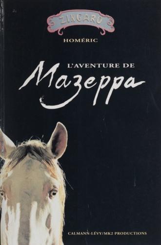 """L'aventure de """"Mazeppa"""". Récit"""
