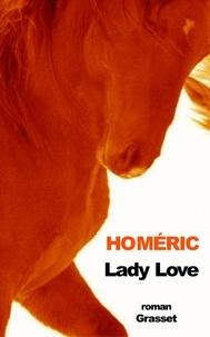 Homéric - Lady love.
