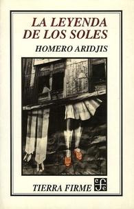 Homero Aridjis - La Leyenda de los Soles.