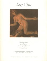 Homero Aridjis et Alain Madeleine-Perdrillat - Lucy Vines.