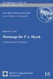 Hommage für F. A. Hayek - Anmerkungen und Anregungen.