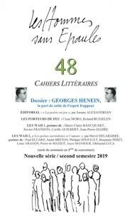 Hommes sans epau Les - Les Hommes sans Épaules n°48, Dossier Georges HENEIN, La part de sable de l'esprit frappeur.
