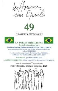 Hommes sans epau Les - Les Hommes sans Épaules n°49, Dossier : La poésie brésilienne, des modernistes à nos jours.