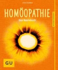 Homöopathie - Das Basisbuch.