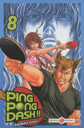 Honda Shingo - Ping Pong Dash Tome 8 : .