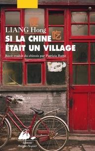 Téléchargements gratuits d'ebook en espagnol Si la Chine était un village MOBI par Hong Liang 9782809725933