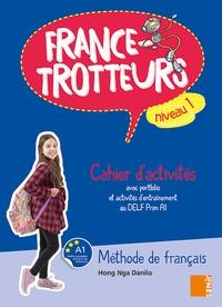 Hong Nga Danilo - France-Trotteurs niveau 1 - Cahier d'activités.