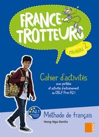 Hong Nga Danilo - France-Trotteurs Niveau 2 - Cahier d'activités.