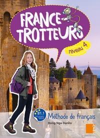 Hong Nga Danilo - France-Trotteurs niveau 4 - Méthode de français.