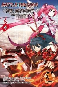 Hongbin Zhou et Ren Xiang - Battle Through the Heaven - Tome 4.