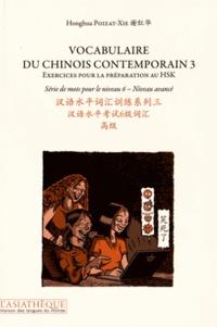 Histoiresdenlire.be Vocabulaire du chinois contemporain - Tome 3, Exercices pour la préparation au HSK, série de mots pour le niveau 6 Niveau avancé Image