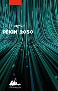 Hongwei Li - Pékin 2050.