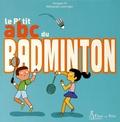 Hongyan Pi - Le p'tit abc du badminton.