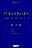 Hongzhi Li - Zhuan Falun - Tourner la roue de la loi.