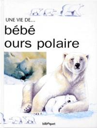 Honor Head et Graham Rosewarne - Bébé ours polaire.
