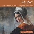 Honore Balzac et Françoise Gillard - Eugénie Grandet.