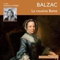 Honore Balzac et Manon Combes - La cousine Bette.