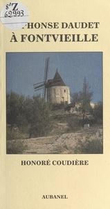 Honoré Coudière et Guy Frustié - Alphonse Daudet à Fontvieille.