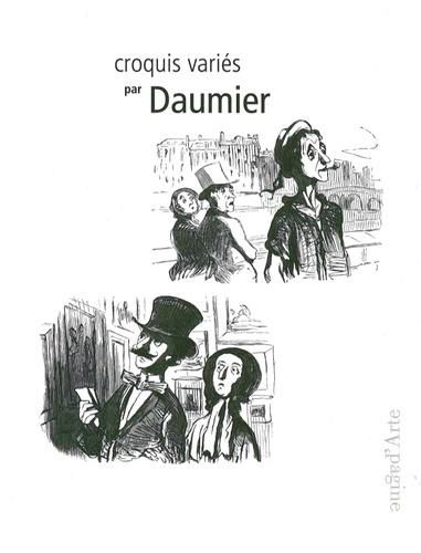 Honoré Daumier - Croquis variés par Daumier.