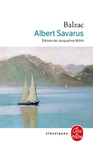 Honoré de Balzac - Albert Savarus.