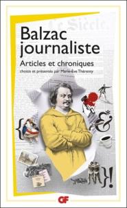 Honoré de Balzac - Balzac journaliste - Articles et chroniques.