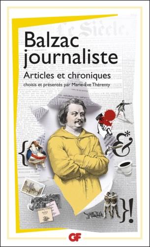 Balzac journaliste. Articles et chroniques