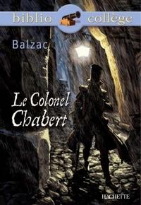 Honoré de Balzac et Isabelle de Lisle - Bibliocollège - Le Colonel Chabert, Balzac.
