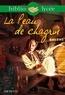 Honoré de Balzac et Franck Merger - Bibliolycée - La Peau de chagrin, Honoré de Balzac.